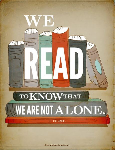 We Read to Know that We are not Alone